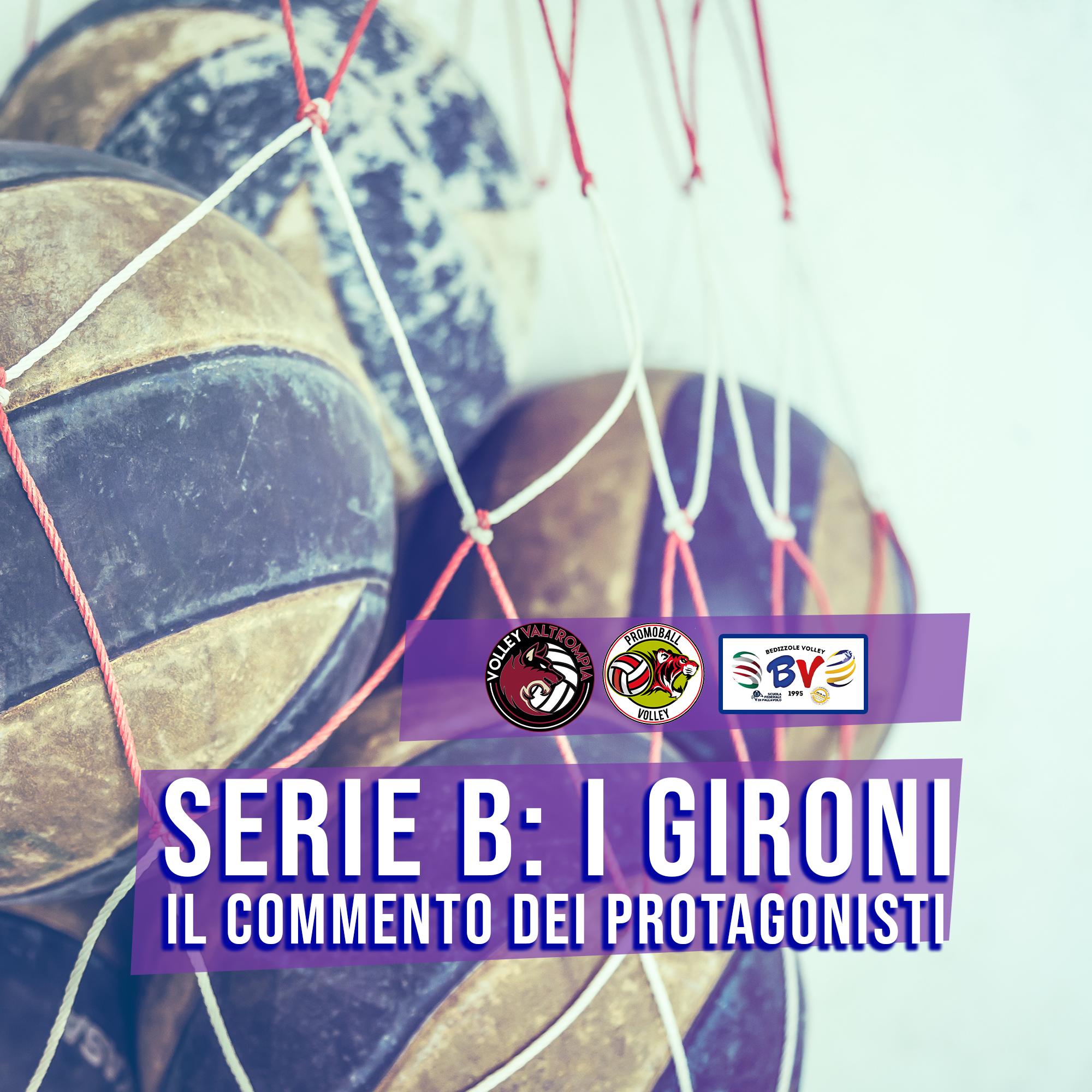 Serie B: il commento dei gironi